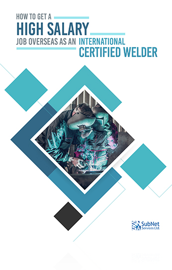 How to get High Salary Job Overseas as an International Certified Welder